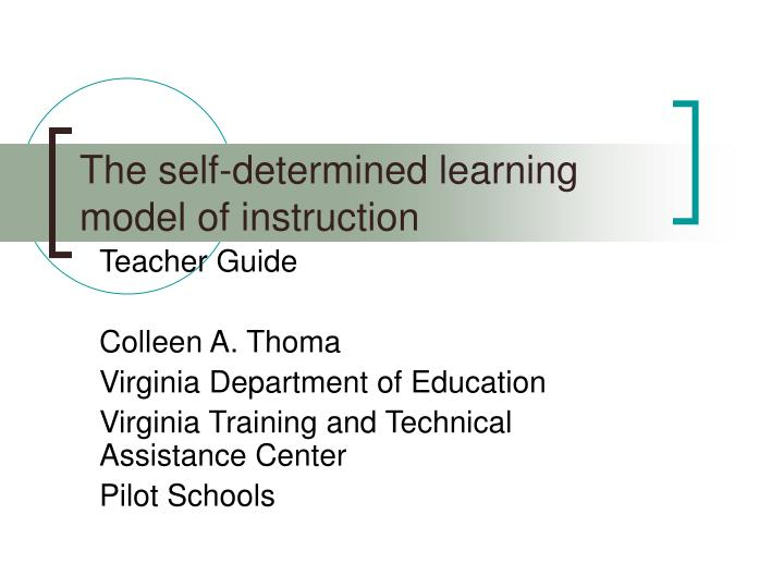 the self determined learning model of instruction n.