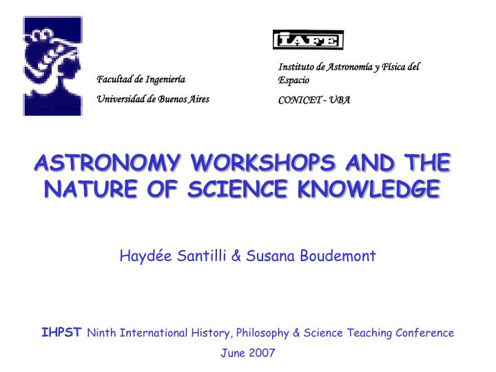 Astronomy workshops and the nature of science knowledge