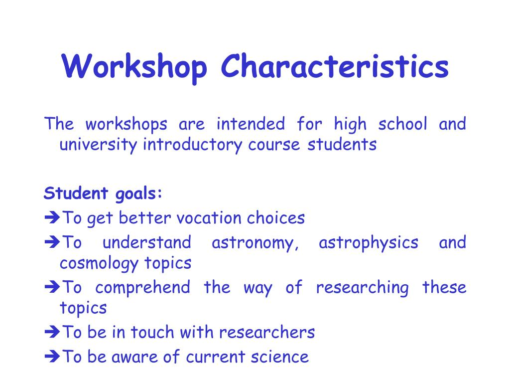 Workshop Characteristics