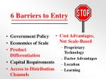 6 barriers to entry