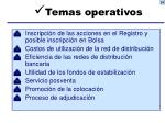 temas operativos