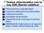 temas relacionados con la ley 226 sector p blico