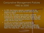 conjunctive management policies 1992 to 2000