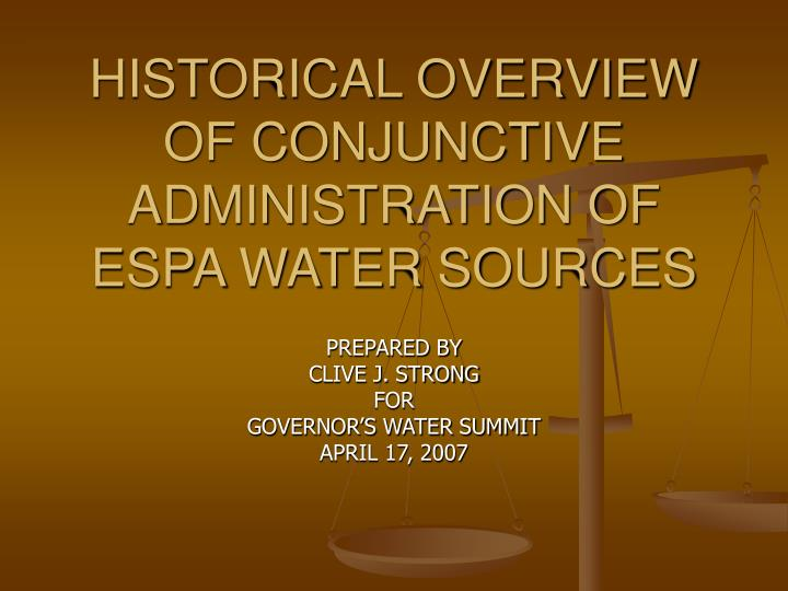 historical overview of conjunctive administration of espa water sources n.