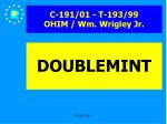 c 191 01 t 193 99 ohim wm wrigley jr