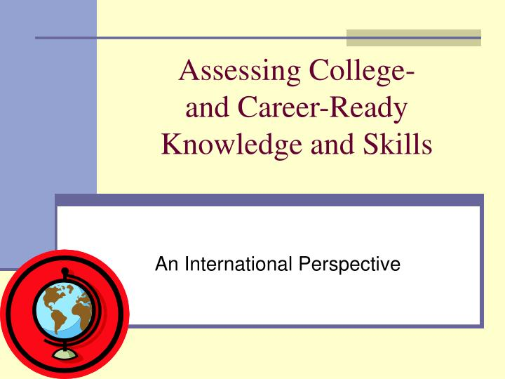 assessing college and career ready knowledge and skills n.