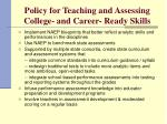 policy for teaching and assessing college and career ready skills