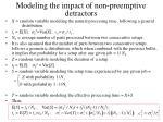 modeling the impact of non preemptive detractors