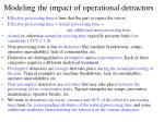 modeling the impact of operational detractors