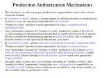 production authorization mechanisms