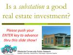 is a substation a good real estate investment
