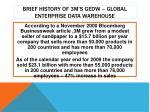 brief history of 3m s gedw global enterprise data warehouse