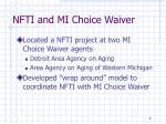 nfti and mi choice waiver