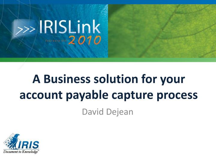 a business solution for your account payable capture process n.
