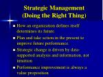 strategic management doing the right thing
