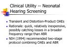 clinical utility neonatal hearing screening