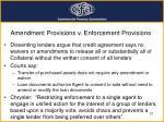 amendment provisions v enforcement provisions