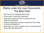 rights under the loan documents the beal case
