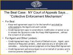 the beal case ny court of appeals says collective enforcement mechanism