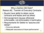 why a section 363 sale reason 2 transfer of executory contracts
