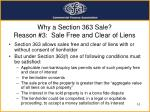 why a section 363 sale reason 3 sale free and clear of liens