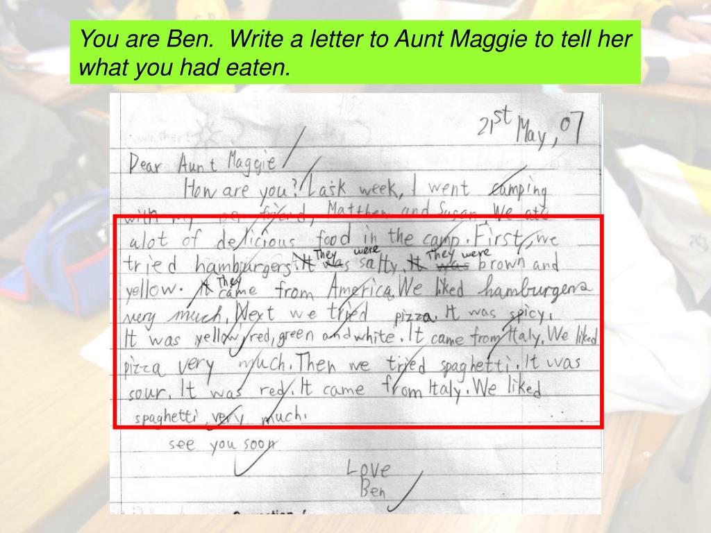 You are Ben.  Write a letter to Aunt Maggie to tell her what you had eaten.