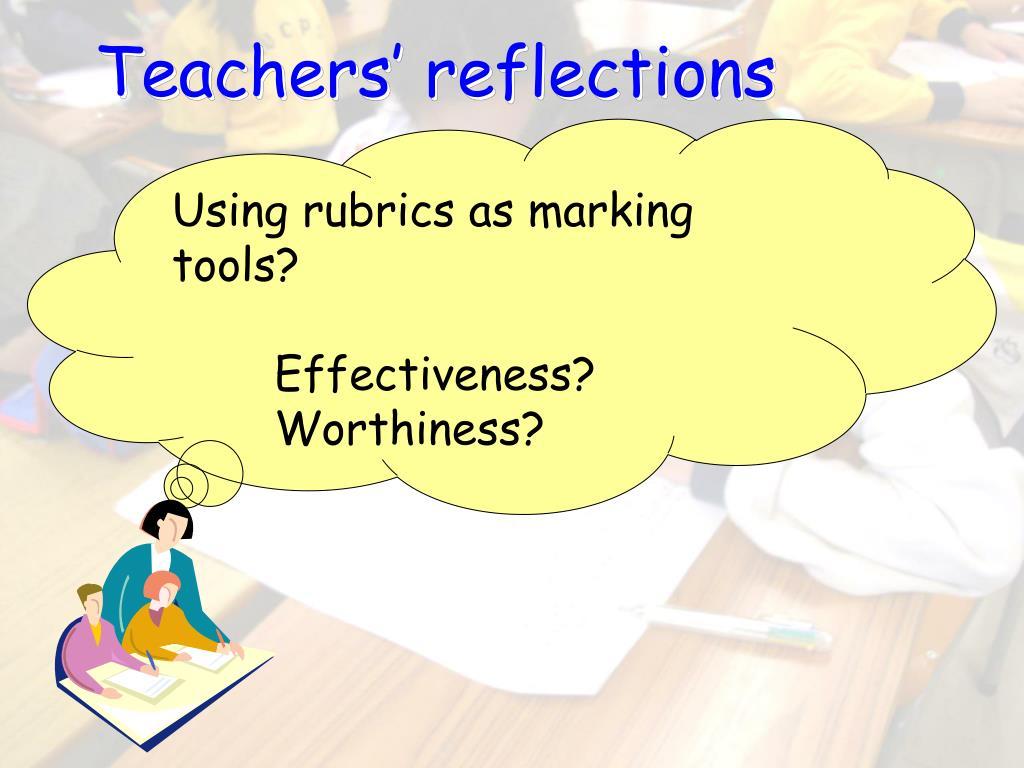 Teachers' reflections