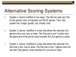 alternative scoring systems1