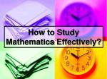 how to study mathematics effectively