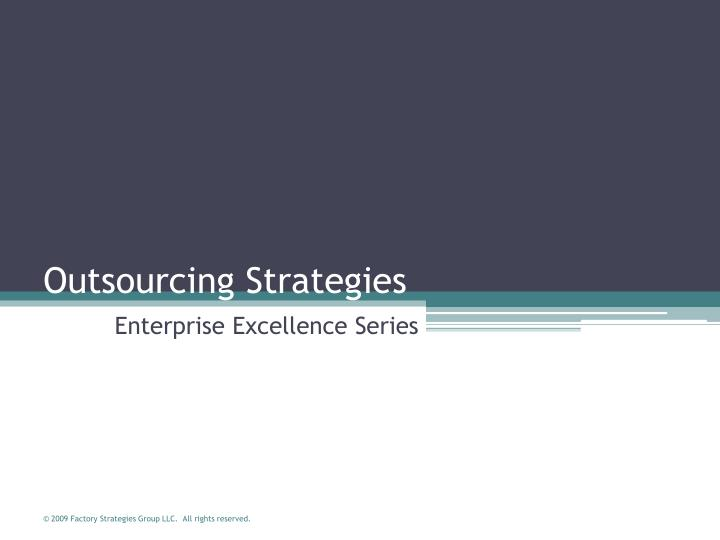 outsourcing strategies n.
