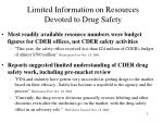 limited information on resources devoted to drug safety