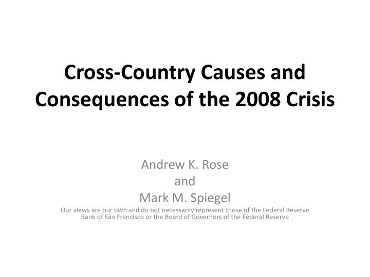 cross country causes and consequences of the 2008 crisis n.