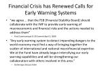 financial crisis has renewed calls for early warning systems