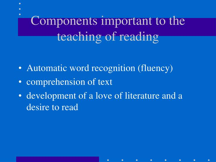 components important to the teaching of reading n.