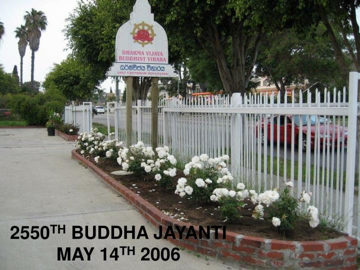 2550 th buddha jayanti may 14 th 2006 n.