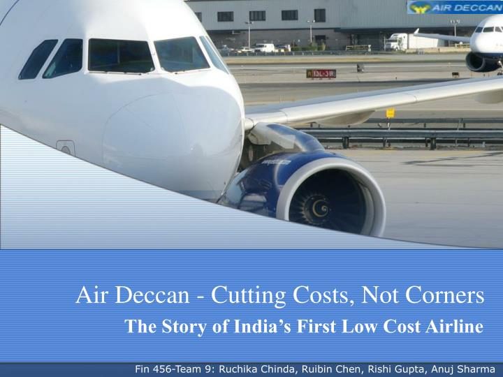 air deccan cutting costs not corners n.
