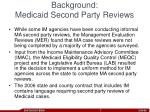 background medicaid second party reviews