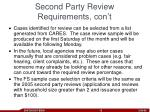 second party review requirements con t