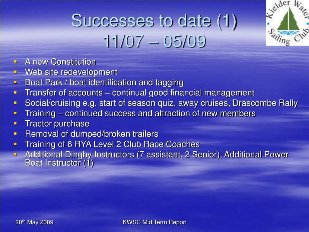 Successes to date (1)