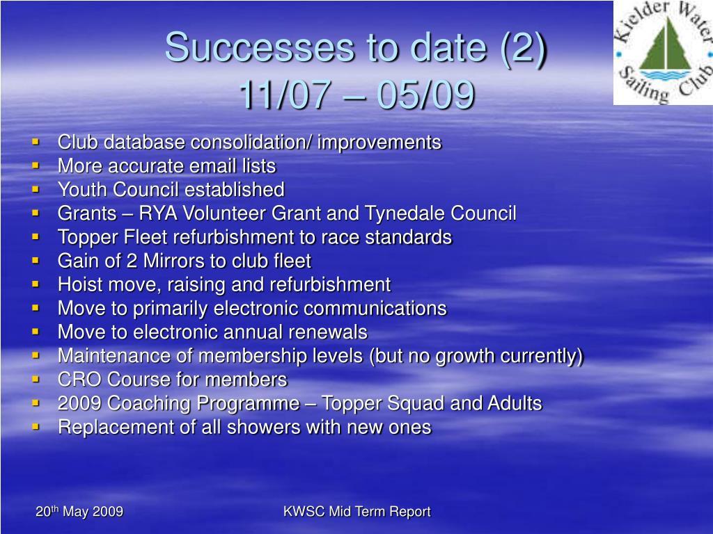 Successes to date (2)