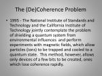 the de coherence problem