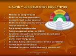 3 alfin y los objetivos educativos3