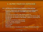 6 alfin y nuevos espacios1