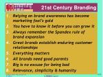21st century branding