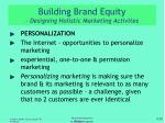 building brand equity designing holistic marketing activites1