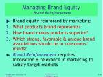 managing brand equity brand reinforcement