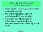 what is brand equity defining brand equity