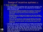 design of incentive systems 1