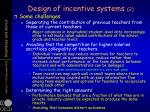 design of incentive systems 2