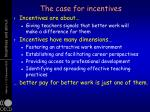 the case for incentives